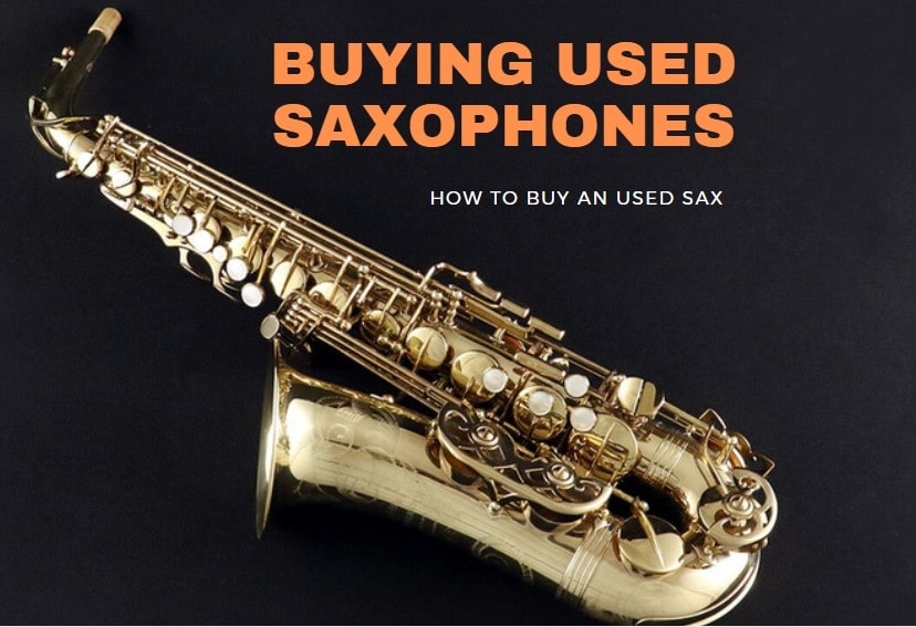 Buying Used Saxophones Guide