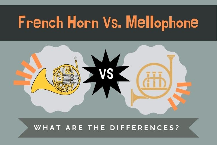 French Horn Versus Mellophone Guide