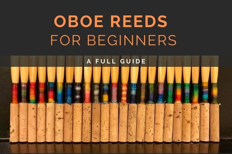 Oboe Reeds for Beginners Guide